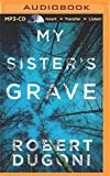 img - for My Sister's Grave (The Tracy Crosswhite Series) book / textbook / text book