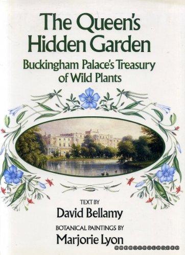 Queen's Hidden Garden: Buckingham Palace's Treasury of Wild Plants ()