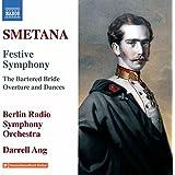 Smetana: Festive Symphony in E major, Op. 6; The Bartered Bride: Overture & Dances