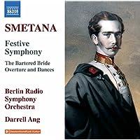 Symphonie Festive en Mi Majeur op.6/La Fiancée Vendue (Ouverture et Danses)