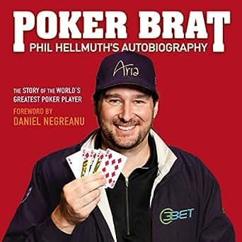 Read poker brat: phil hellmuth s autobiography | pdf books.