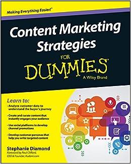 Content Marketing Strategies For Dummies: Stephanie Diamond, Paul