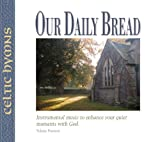 Our Daily Bread - Celtic Hymns - Volume 14