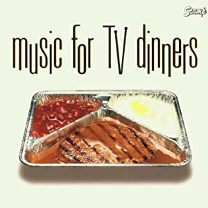 Music for TV Dinners