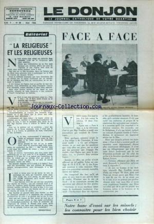DONJON (LE) [No 58] du 01/05/1966 - LA RELIGIEUSE ET LES RELIGIEUSES - FACE A FACE - ROBERT SERROU - MME MERCELLE AUCLAIR - G. MONTARON - MGR VEUILLOT - NOTRE BANC D'ESSAI SUR LES MISSELS