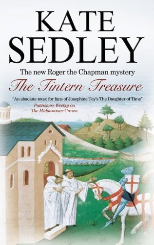 The Tintern Treasure (Roger the Chapman Mysteries) by Kate Sedley (2012-03-29)