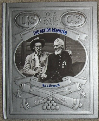 The Nation Reunited: War's Aftermath