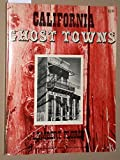 Search : California Ghost Towns.