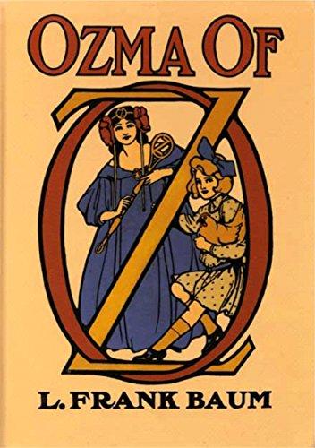 OZMA of OZ - Book 3 in the Books of Oz ()