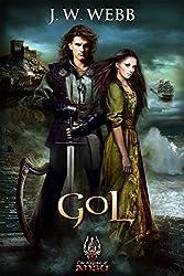 Gol: A Legends of Ansu fantasy (The Legends of Ansu Book 1)