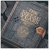 The Metal Years: Progressive Metal by Va...