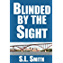 Blinded by the Sight (Pete Culnane Mysteries Book 1)