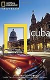National Geographic Traveler: Cuba, Third Edition