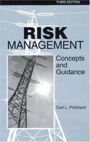 Risk Management: Concepts and Guidance, 3rd edition