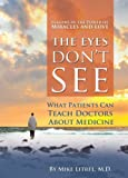 The Eyes Don't See What the Mind Don't Know, Mike Litrel, 0974719137