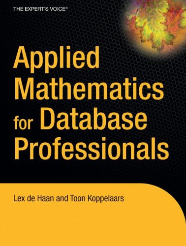 Applied Mathematics for Database Professionals (Expert's Voice) by Apress