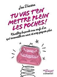 Tu vas t'en mettre plein les poches (Poche-Psychologie) (French Edition)