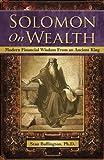 Solomon on Wealth, Stan Bullington, 0979332222