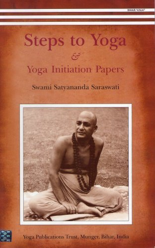 Steps to Yoga: And Yoga Initiation Papers by Swami ...
