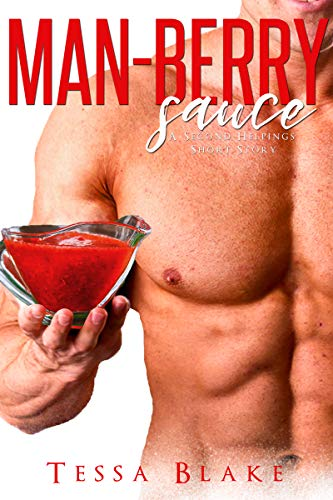 Man-Berry Sauce (A Second Helpings Short Story)]()