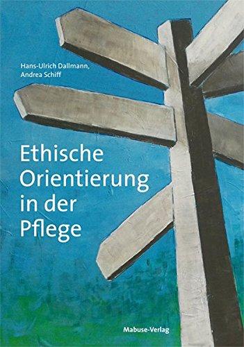 Ethische Orientierung in der Pflege