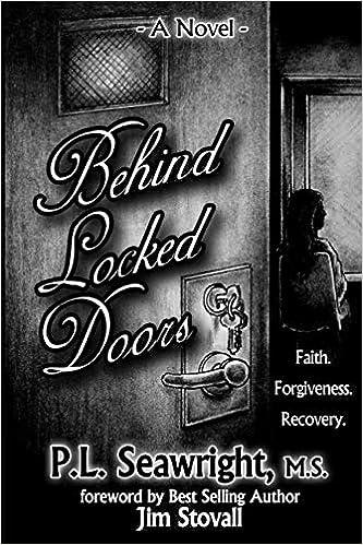 Behind Locked Doors P L Seawright D B Sanders Jim Stovall