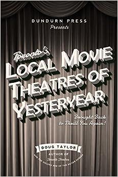 Descargar El Torrent Toronto's Local Movie Theatres Of Yesteryear PDF Gratis Sin Registrarse