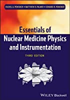 Essentials of Nuclear Medicine Physics and Instrumentation, 3rd Edition Front Cover