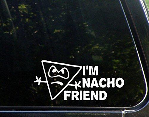 I'm Nacho Friend - 8-1/2