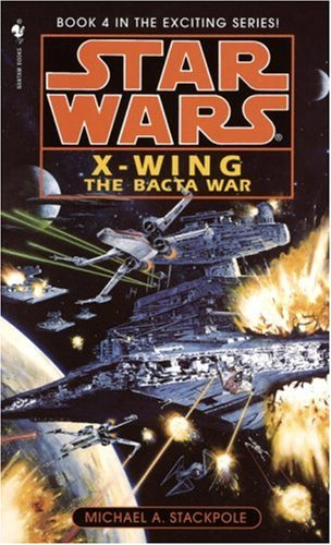 The Bacta War - Book  of the Star Wars Legends