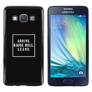 Be Good Phone Accessory // Dura Cáscara cubierta Protectora Caso Carcasa Funda de Protección para Samsung Galaxy A3 SM-A300 // black raise hell poster inspiring life lesson