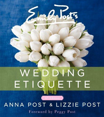 c98f9c87e0ce Book Cover of Anna Post, Lizzie Post - Emily Post's Wedding Etiquette