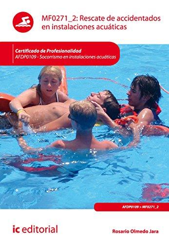 Rescate de accidentados en instalaciones acuticas. AFDP0109 (Spanish Edition)