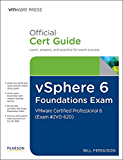 vSphere 6 Foundations Exam Official Cert Guide (Exam #2V0-620): VMware Certified Professional 6