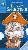 Le pirate Safran grelotte par Descheneaux