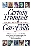 Certain Trumpets, Garry Wills, 0684801388