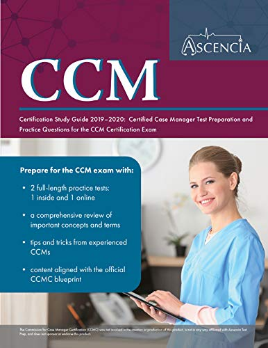 CCM Certification Study Guide 2019-2020: Certified Case Manager Test Preparation and Practice Questi - http://medicalbooks.filipinodoctors.org