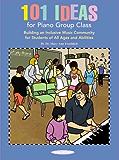 101 Ideas For Piano Group Class (Suzuki Piano Reference)