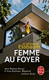 Femme au foyer (Litterature & Documents) (French Edition)