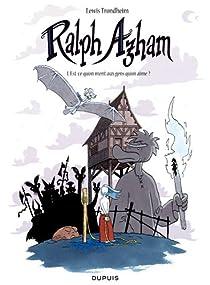 Ralph Azham, tome 1 : Est-ce qu'on ment aux gens qu'on aime ? par Trondheim