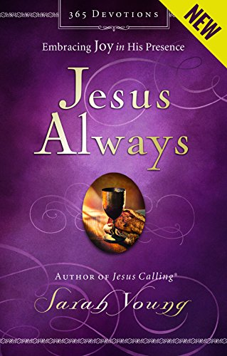 Jesus Always: Embracing Joy in His Presence (Jesus - Mall Orange Best In County