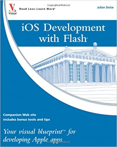 Ios development with flash your visual blueprint for developing ios development with flash your visual blueprint for developing apple apps 1st edition malvernweather Image collections