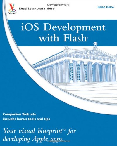 ios-development-with-flash-your-visual-blueprint-for-developing-apple-apps