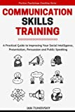 Communication Skills: A Practical Guide to
