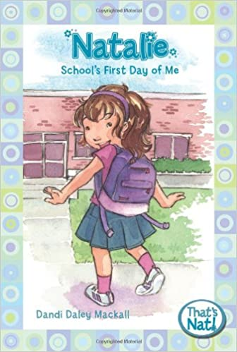 Natalie School S First Day Of Me That S Nat