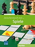 Zwischendurch mal Spiele: Deutsch als Fremdsprache/Kopiervorlagen