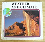 Weather and Climate, George Purvis and Anne Purvis, 0531047881