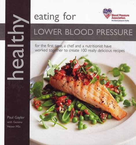 Healthy eating for lower blood pressure amazon paul gayler healthy eating for lower blood pressure amazon paul gayler gemma heiser 9781856269223 books forumfinder Gallery