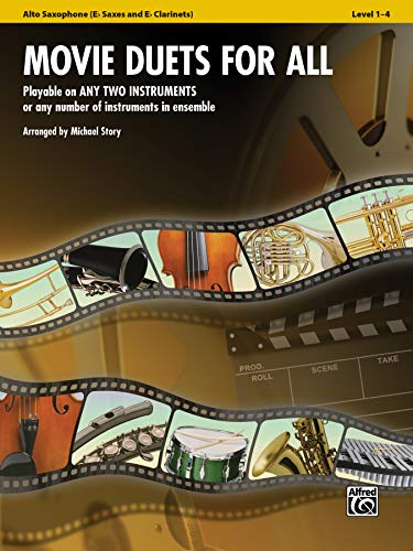 (Movie Duets for All: E-flat Alto Saxophone, E-flat Clarinet (For All Series))