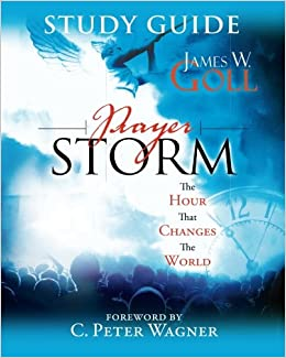 Prayer Storm Study Guide: The Hour That Changes the World (A Prayer